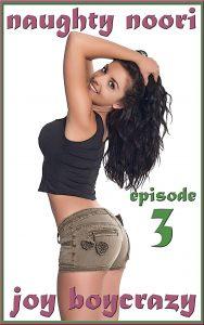 Naughty Noori: Episode 3