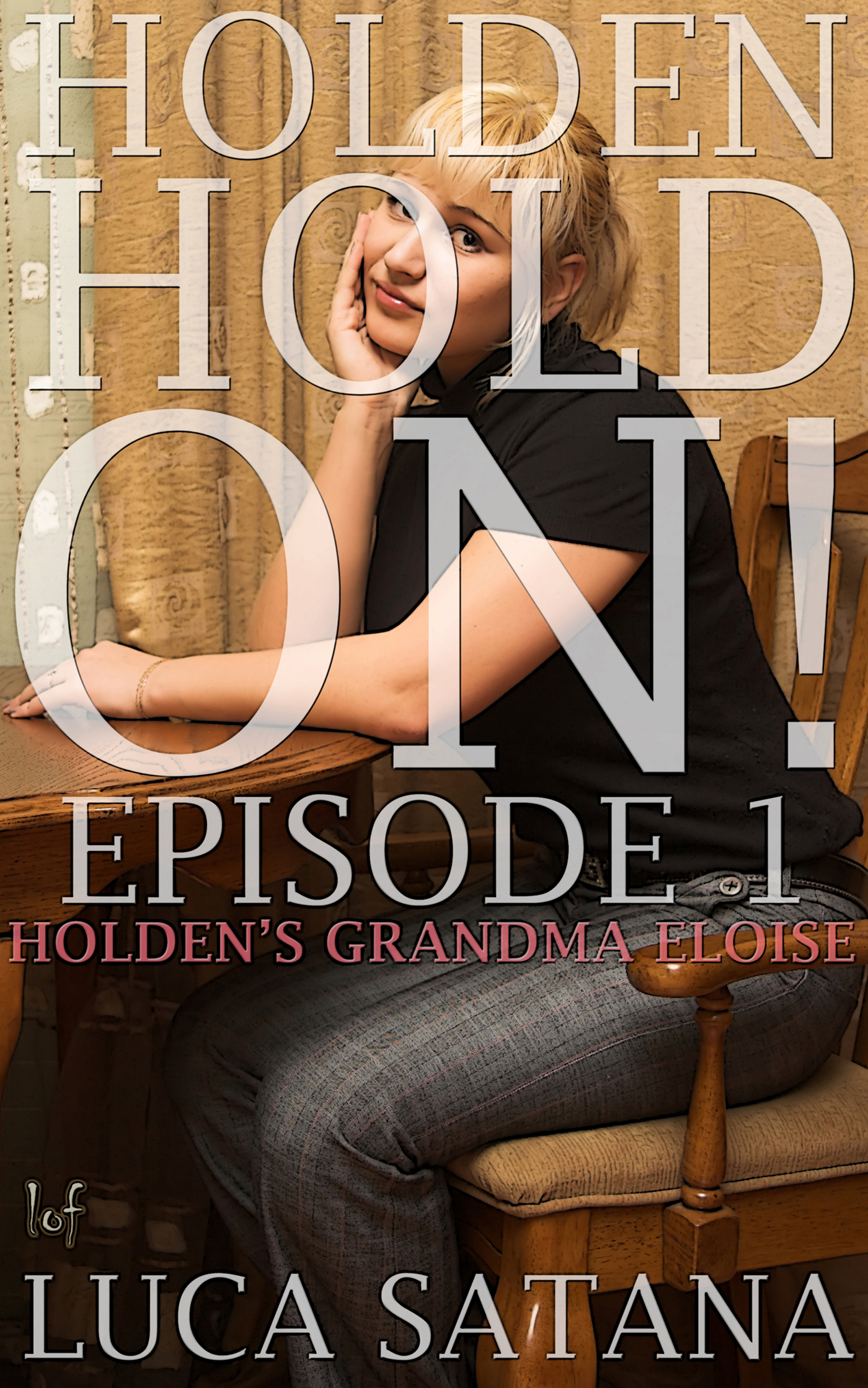 Holden Hold On: Episode 1