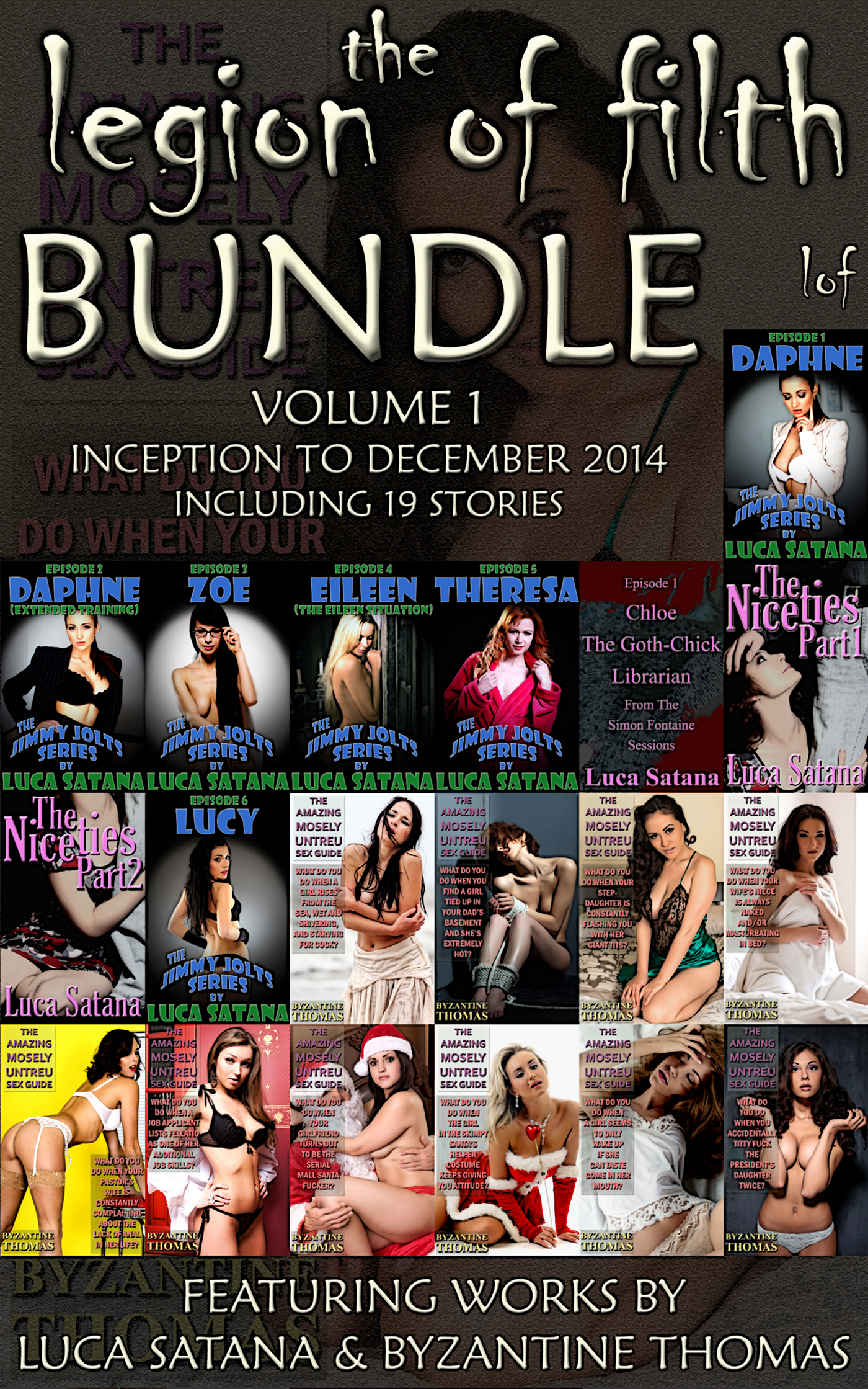 The Legion Of Filth Bundle: Volume 1 (Inception To December 2014