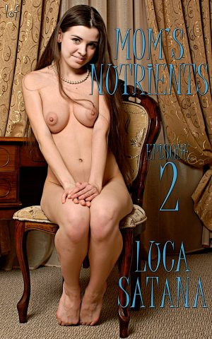 LOF New Release: Mom's Nutrients: Episode 2 (With My Little Big Sister Cali) by Luca Satana